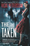 The Taken: Celestial Blues: Book One - Vicki Pettersson