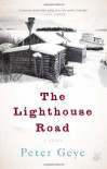 The Lighthouse Road - Peter Geye