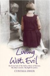 Living with Evil - Cynthia Owen