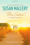 Three Sisters (Blackberry Island) - Susan Mallery