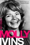 Molly Ivins: A Rebel Life - Bill Minutaglio, W. Michael Smith