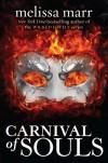 Carnival of Souls - Melissa Marr