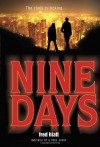Nine Days - Fred Hiatt