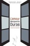 L'Amour - Marguerite Duras, Kazim Ali, Libby Murphy