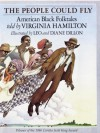 The People Could Fly: American Black Folktales - Virginia Hamilton