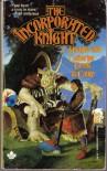 The Incorporated Knight - L. Sprague de Camp, Catherine Crook de Camp