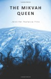 The Mikvah Queen - Jennifer Natalya Fink