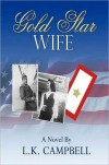 Gold Star Wife - L.K. Campbell
