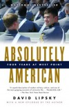 Absolutely American: Four Years at West Point - David Lipsky