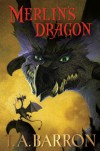 Merlin's Dragon - T. A. Barron