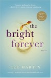 The Bright Forever - Lee  Martin