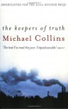 The Keepers of Truth - Michael Collins