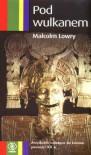 Pod wulkanem - Malcolm Lowry