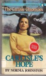 Carlisle's Hope (Carlisle Chronicles, No 1) - Norma Johnston