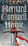 Heretic (The Grail Quest, #3) - Bernard Cornwell