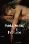 Il profumo - Patrick Süskind, Giovanna Agabio
