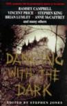Dancing With The Dark - Stephen Jones