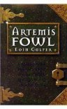 Artemis Fowl (Artemis Fowl, Book 1) by Colfer, Eoin [2001] -