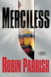 Merciless (Dominion Trilogy #3) - Robin Parrish