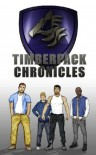Timber Pack Chronicles (Timber Pack Chronicles, #1) - Rob Colton