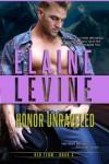Honor Unraveled - Elaine Levine