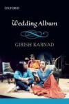 Wedding Album - Girish Karnad