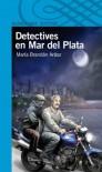 Detectives en Mar del Plata - María Brandán Aráoz