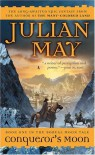 Conqueror's Moon - Julian May