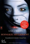 Schwarze Mitternacht (The Vampire Diaries, #7) - L.J. Smith, Michaela Link