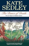 The Dance of Death (Roger the Chapman Mysteries) - Kate Sedley