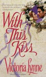 With this Kiss - Victoria Lynne