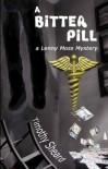 A Bitter Pill - Timothy Sheard