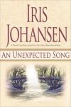An Unexpected Song - Iris Johansen