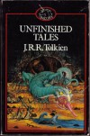 Unfinished Tales of Númenor and Middle-earth - J.R.R. Tolkien