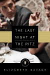 The Last Night at the Ritz - Elizabeth Savage