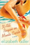 It All Began in Monte Carlo - Elizabeth Adler