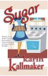 Sugar - Karin Kallmaker