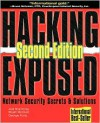 Hacking Exposed: Network Security Secrets & Solutions (Hacking Exposed) - Joel Scambray, George Kurtz