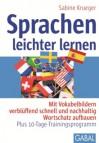Sprachen leichter lernen: Mit Vokabelbildern verblüffend schnell und nachhaltig Wortschatz aufbauen  - Sabine Krueger