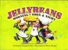 Jellybeans Morning, Noon & Night - Maggie Pajak, Marni Backer, Noelle Skodzinski, Marni Deilmer
