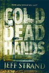 Cold Dead Hands - Jeff Strand