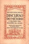 Discurso do Método e Tratado das Paixões da Alma - Renato Descartes
