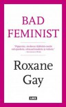 Bad feminist - Anu Partanen, Roxane Gay, Koko Hubara
