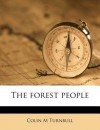The Forest People - Colin M. Turnbull