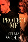 Protect Me - Selma Wolfe