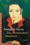 Das kunstseidene Mädchen: Roman (German Edition) - Irmgard Keun