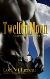Twelfth Moon (Legend of the Pantera, #1) - Lori Villarreal