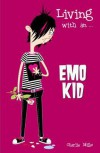 Living with An... Emo Kid - Charlie Mills, Paul Tunis