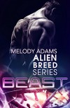 Beast (Alien Breed Series 6) - Melody Adams