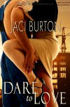 Dare To Love - Jaci Burton